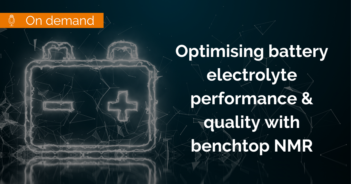 Optimising battery electrolyte performance & quality with benchtop NMR